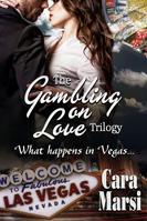 Gambling on Love Trilog