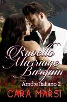 Ravello Marriage Bargain